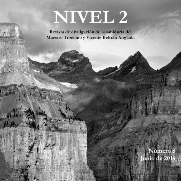 Revista NIVEL 2 Revista de divulgación de la sabiduría del Maestro Tibetano (Djwhal Khul) y Vicente Beltrán Anglada Número 8