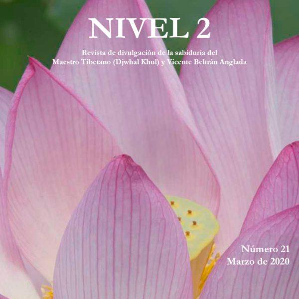 Revista NIVEL 2 Revista de divulgación de la sabiduría del Maestro Tibetano (Djwhal Khul) y Vicente Beltrán Anglada Número 21