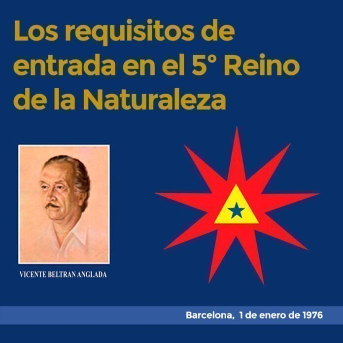 Los Requisitos de Entrada en el 5º Reino de la Naturaleza. Barcelona, 1 de enero de 1976